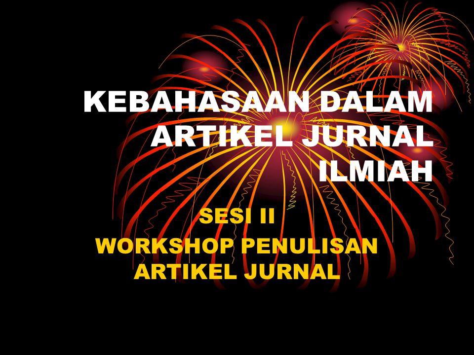 KEBAHASAAN DALAM ARTIKEL JURNAL ILMIAH