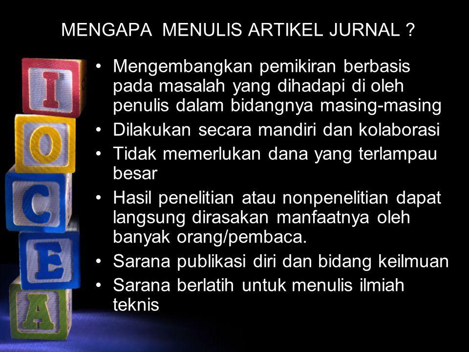 MENGAPA MENULIS ARTIKEL JURNAL