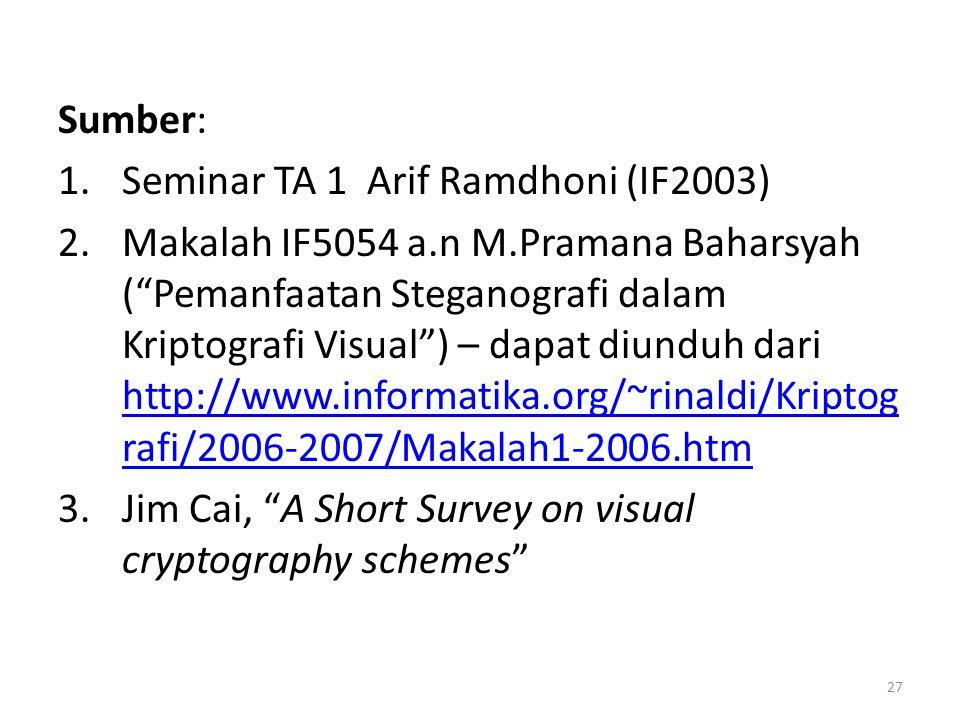 Sumber: Seminar TA 1 Arif Ramdhoni (IF2003)