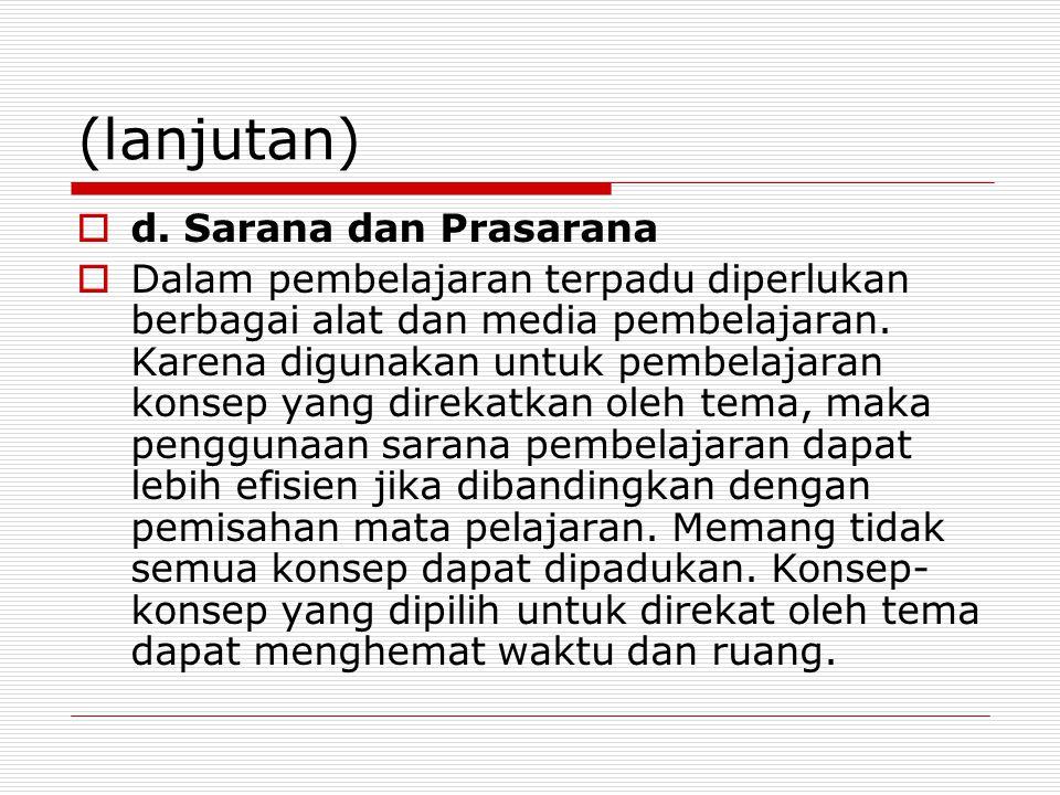 (lanjutan) d. Sarana dan Prasarana