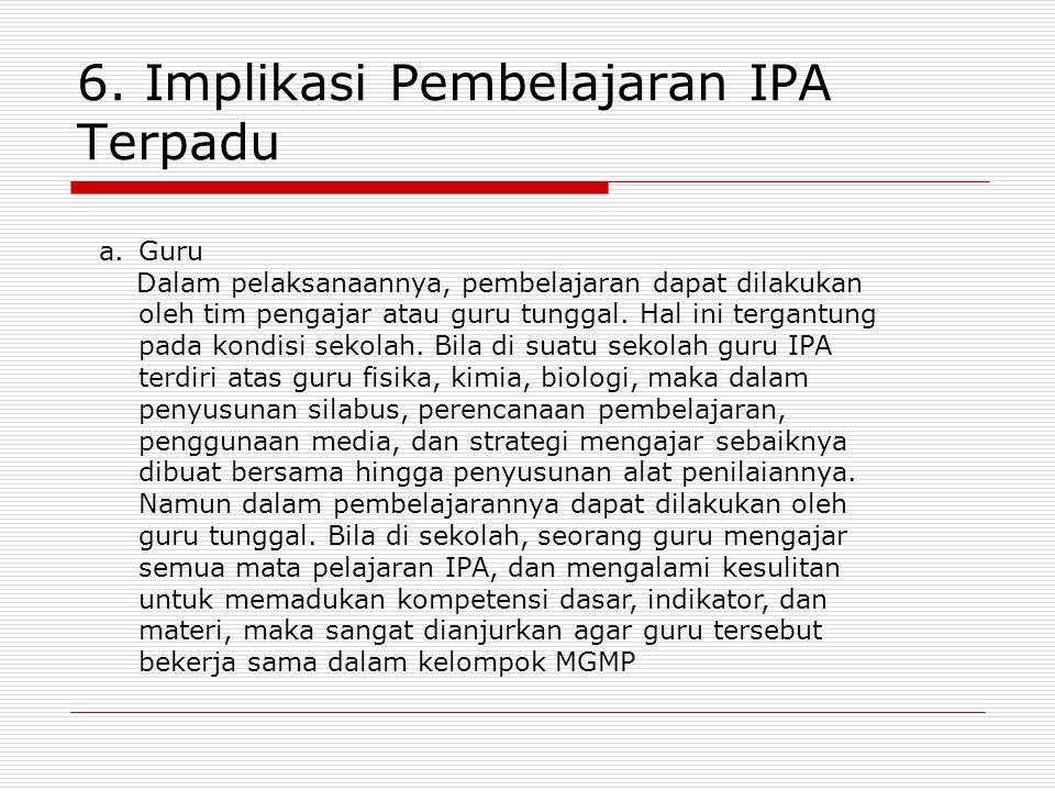 6. Implikasi Pembelajaran IPA Terpadu
