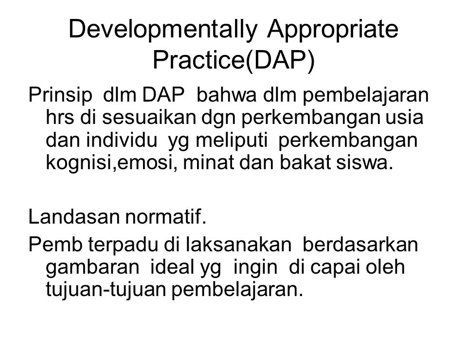Developmentally Appropriate Practice(DAP)