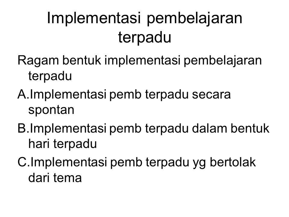 Implementasi pembelajaran terpadu