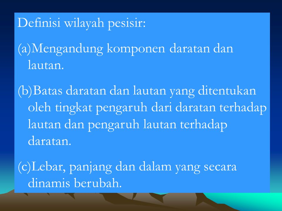 Definisi wilayah pesisir: