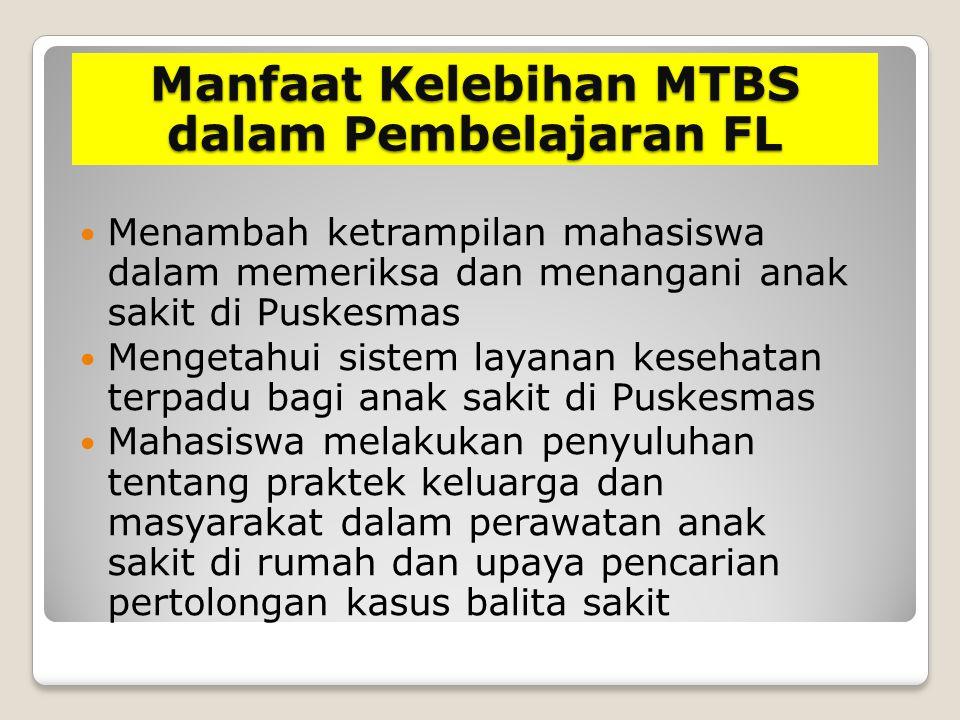 Manfaat Kelebihan MTBS dalam Pembelajaran FL