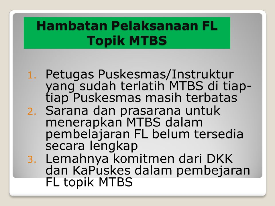 Hambatan Pelaksanaan FL Topik MTBS