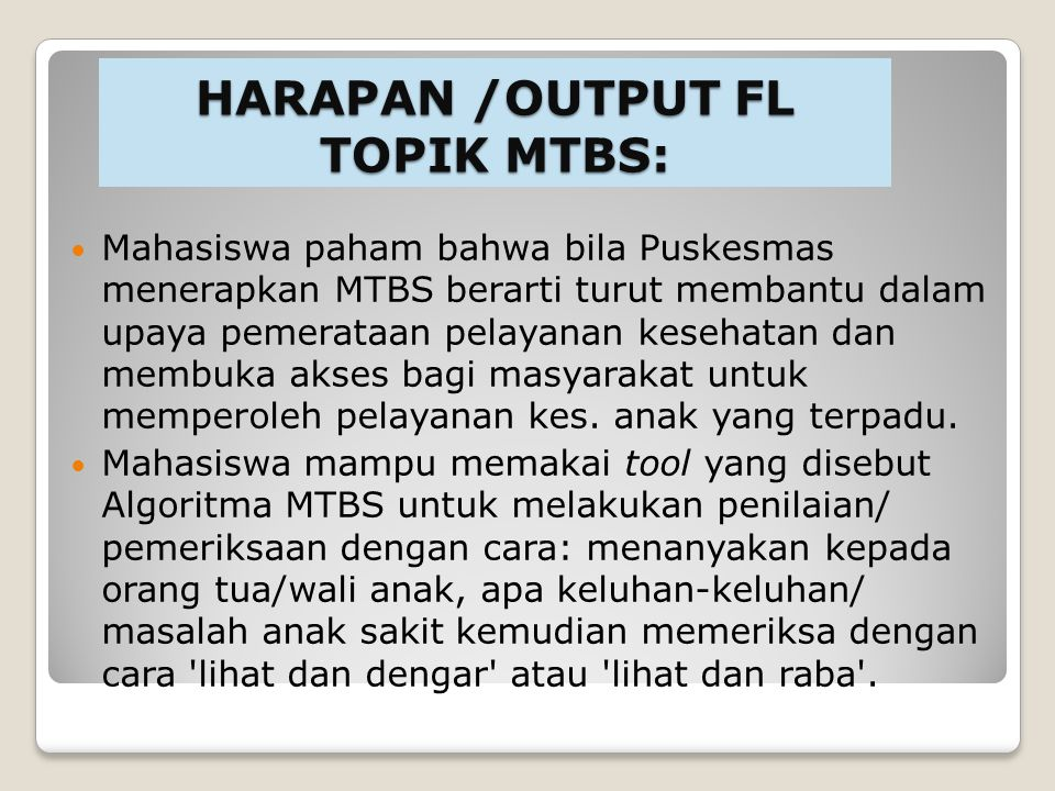 HARAPAN /OUTPUT FL TOPIK MTBS:
