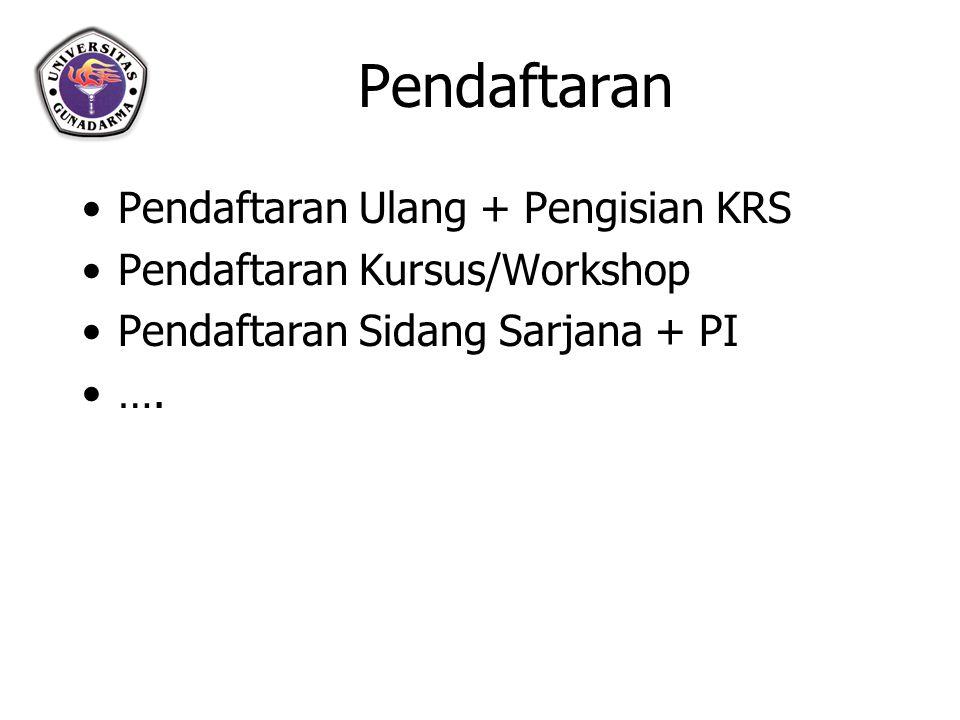 Pendaftaran Pendaftaran Ulang + Pengisian KRS