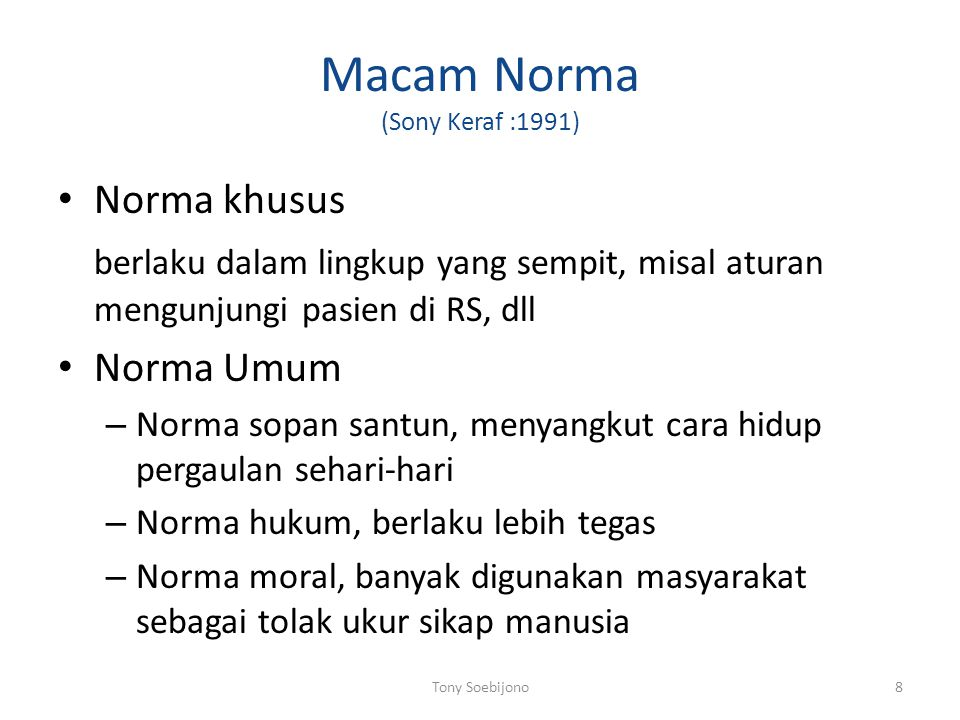 Macam Norma (Sony Keraf :1991)