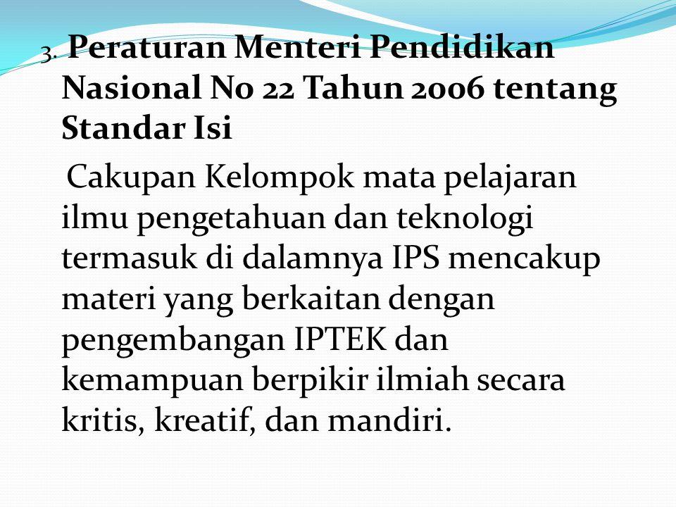 3. Peraturan Menteri Pendidikan Nasional No 22 Tahun 2006 tentang Standar Isi