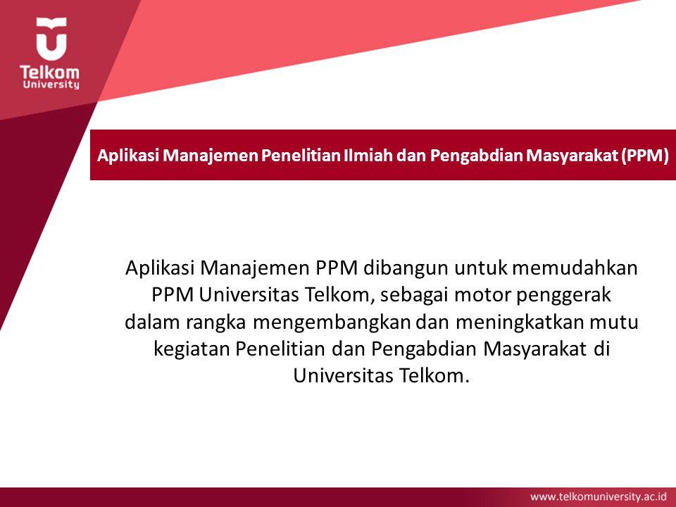 Aplikasi Manajemen Penelitian Ilmiah dan Pengabdian Masyarakat (PPM)