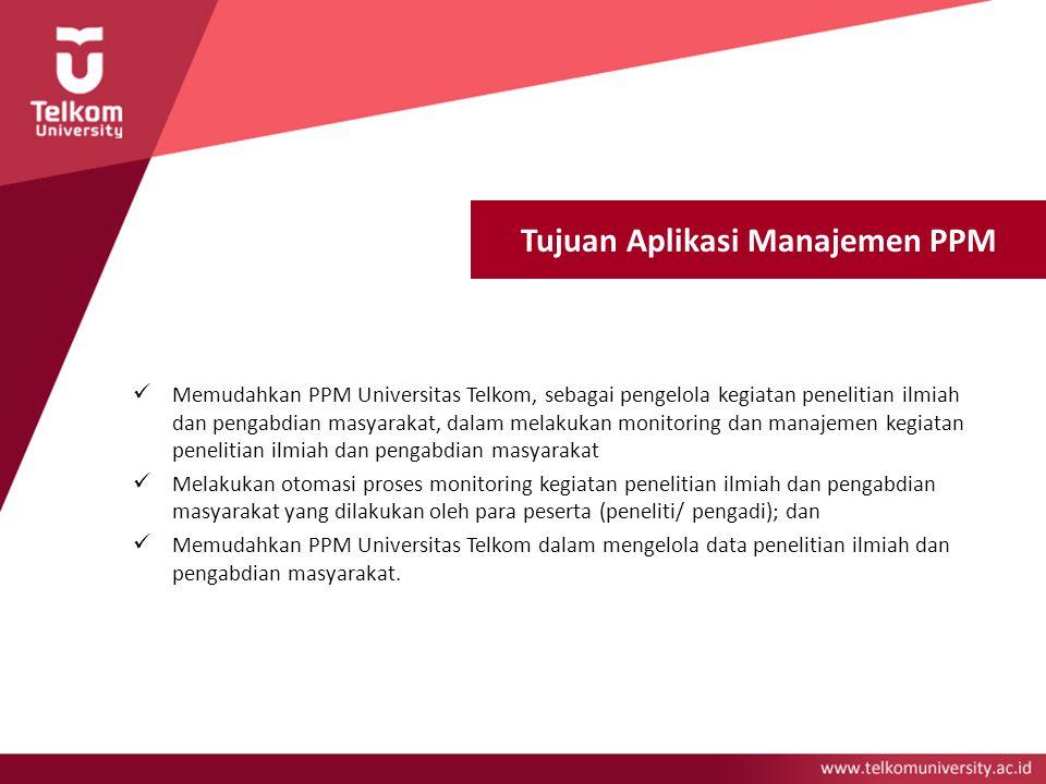 Tujuan Aplikasi Manajemen PPM
