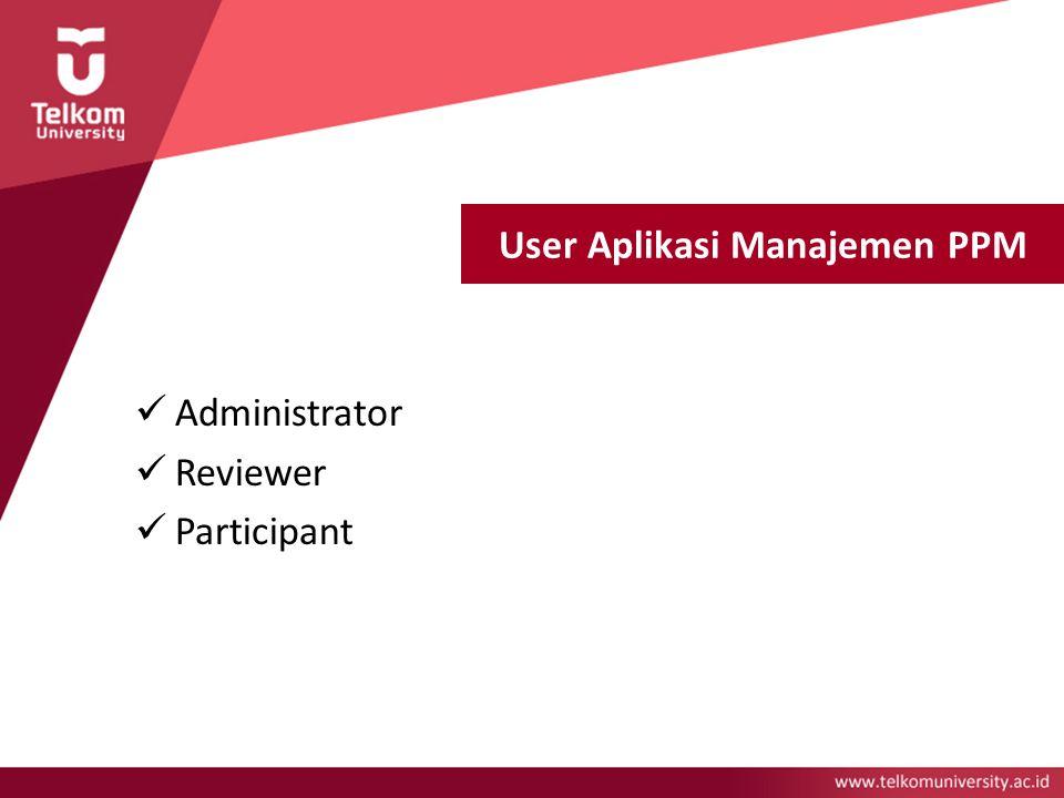 User Aplikasi Manajemen PPM