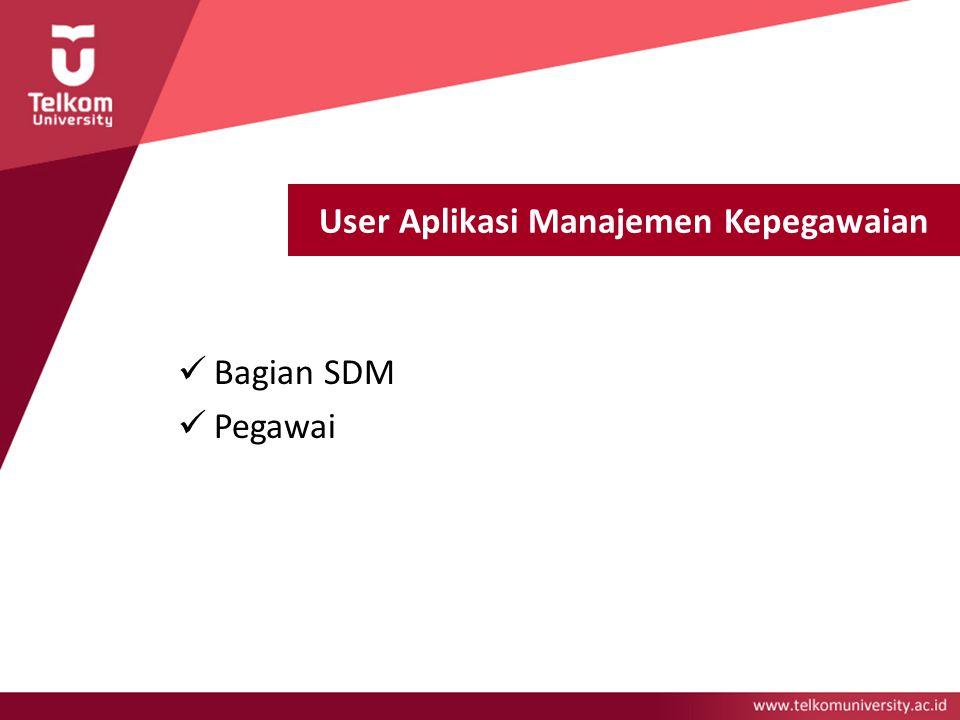 User Aplikasi Manajemen Kepegawaian