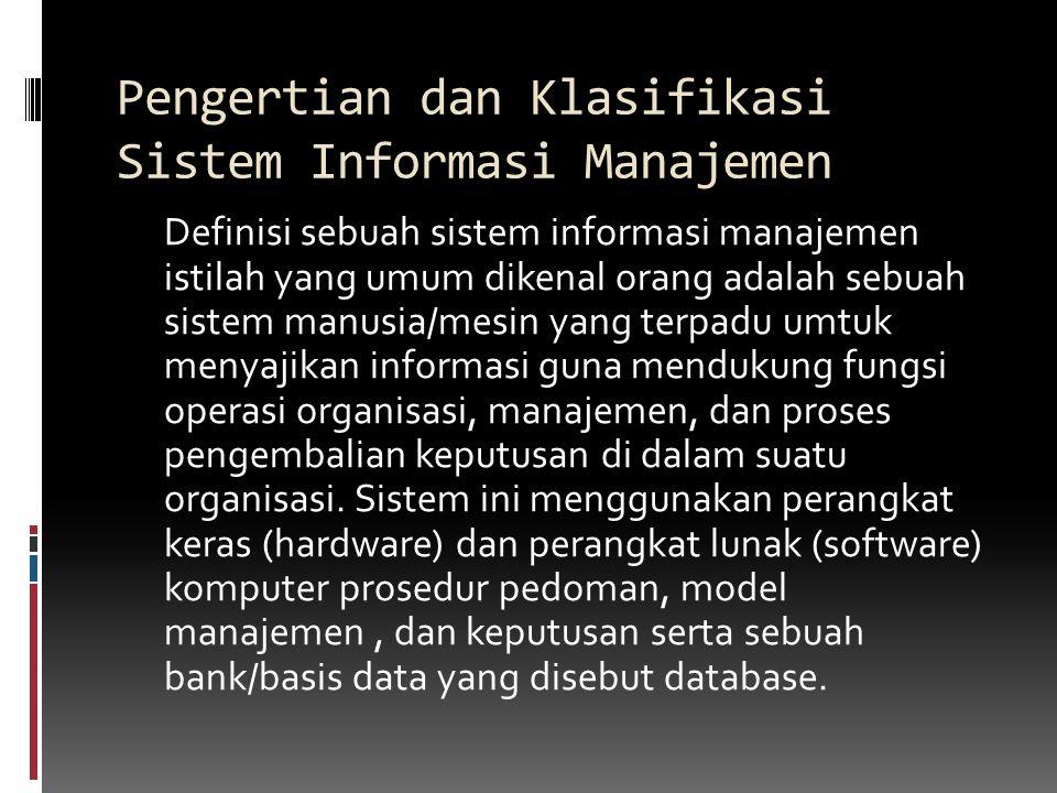 Pengertian dan Klasifikasi Sistem Informasi Manajemen