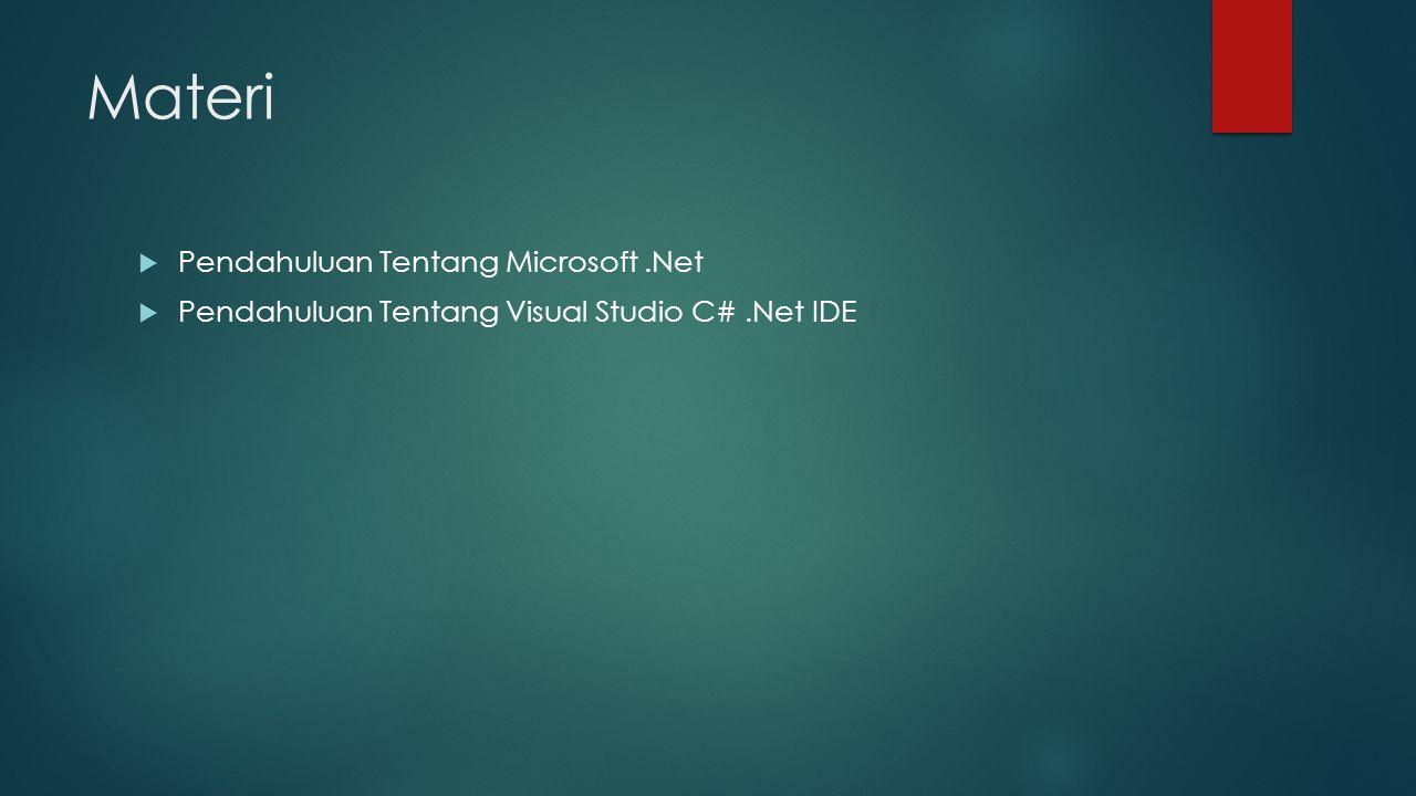 Materi Pendahuluan Tentang Microsoft .Net