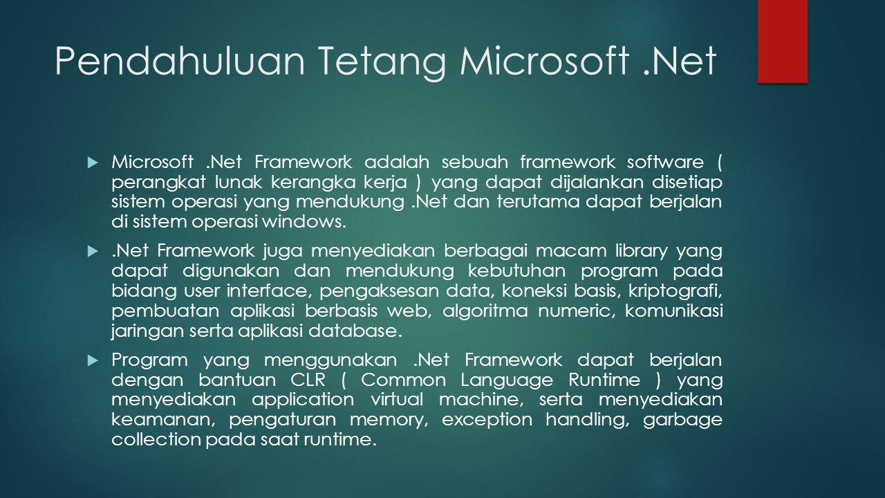 Pendahuluan Tetang Microsoft .Net
