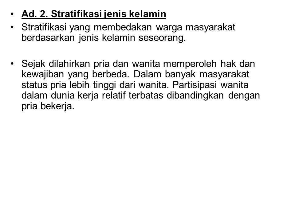 Ad. 2. Stratifikasi jenis kelamin