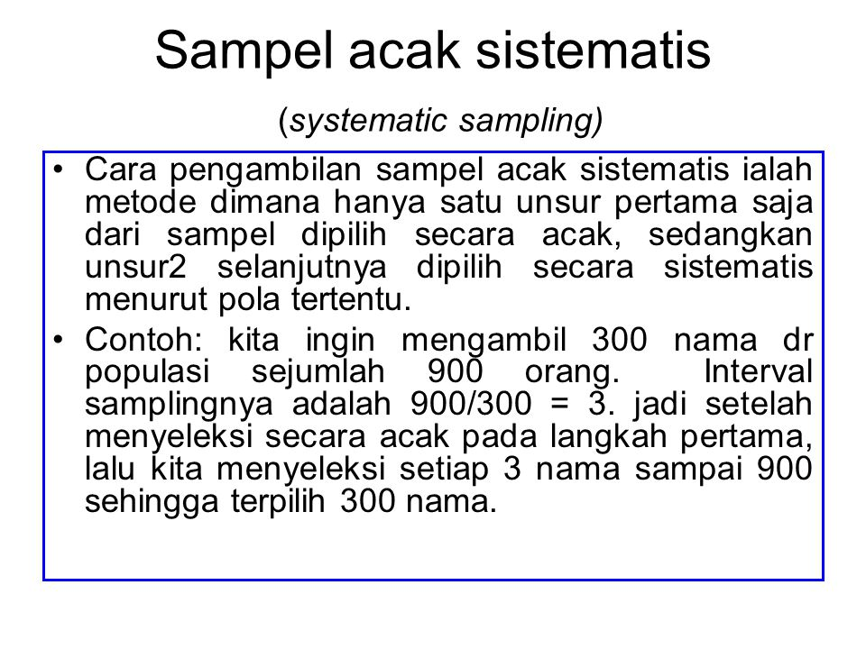 Sampel acak sistematis (systematic sampling)