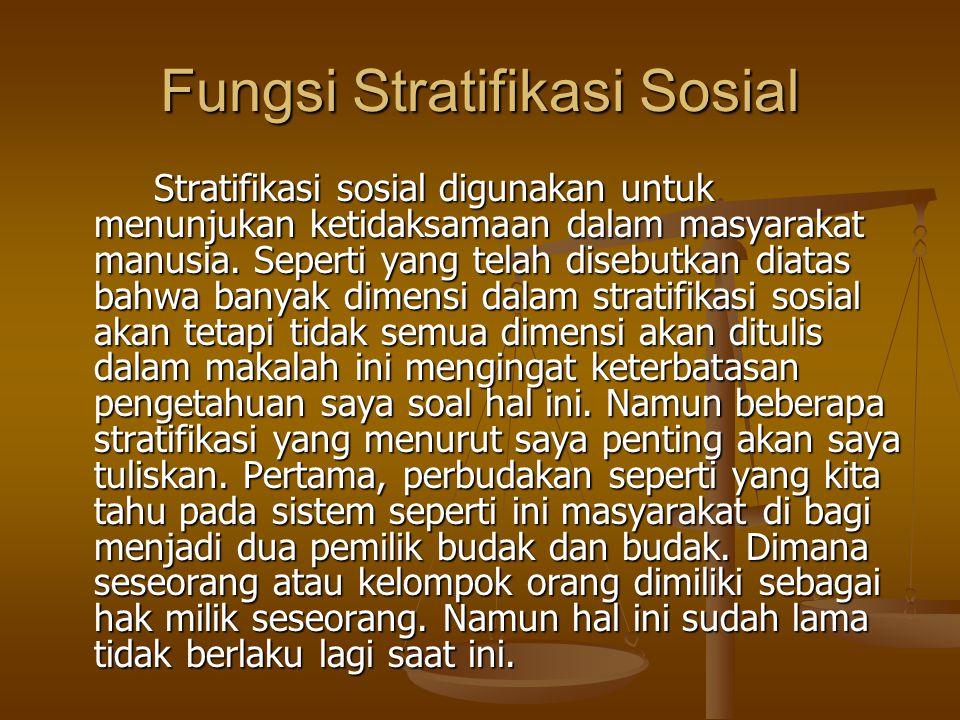 Fungsi Stratifikasi Sosial