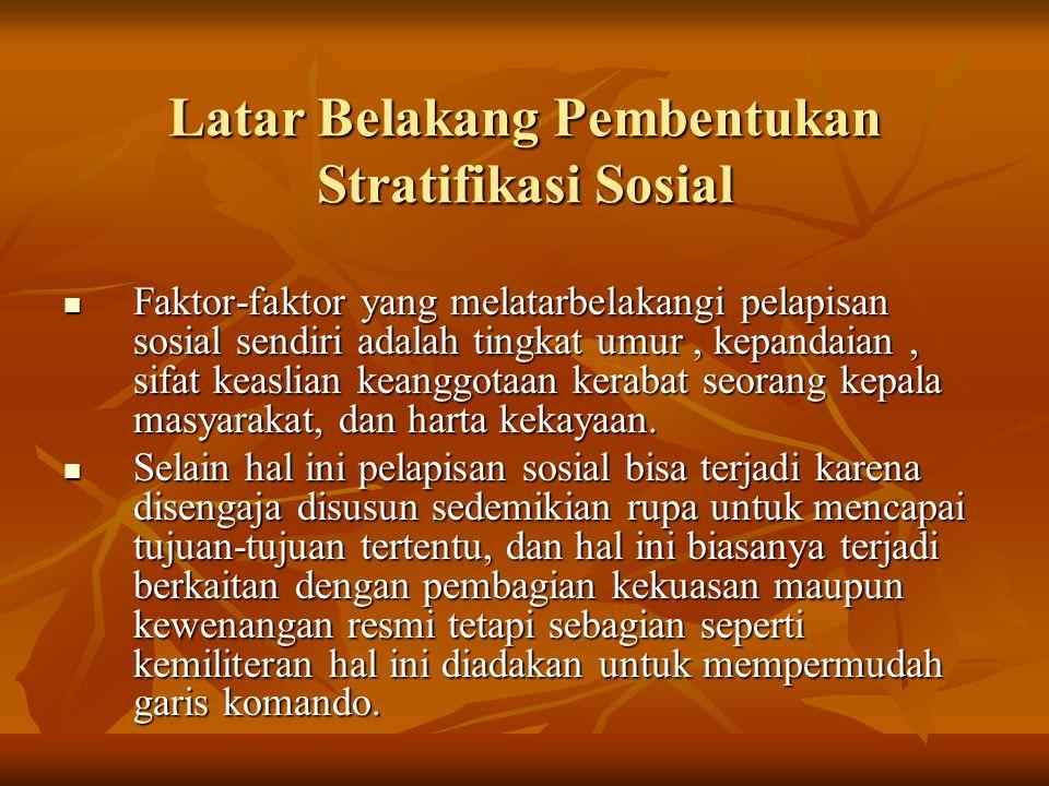 Latar Belakang Pembentukan Stratifikasi Sosial