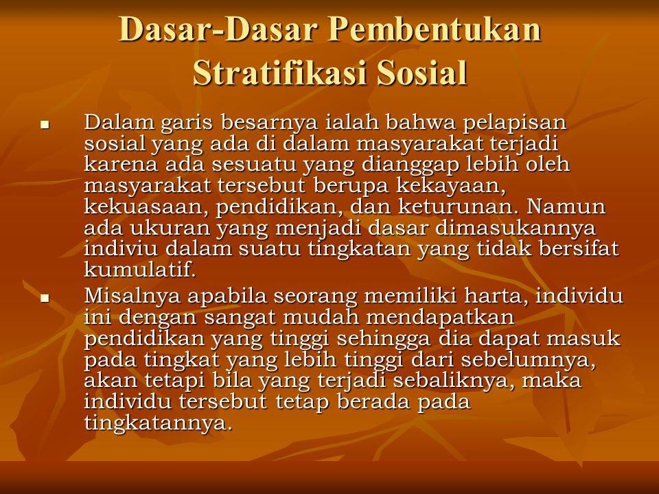 Dasar-Dasar Pembentukan Stratifikasi Sosial
