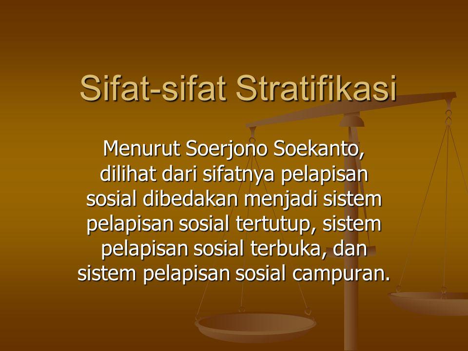 Sifat-sifat Stratifikasi