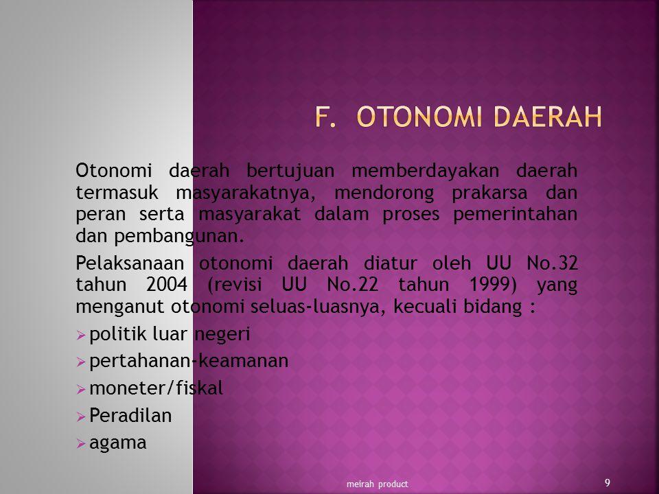 F. OTONOMI DAERAH