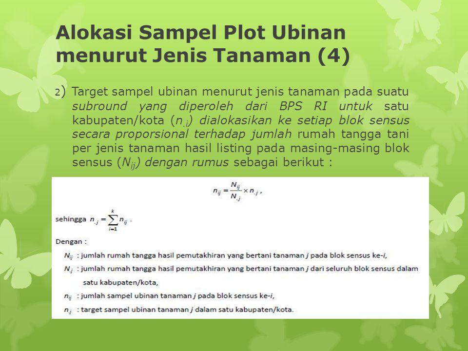 Alokasi Sampel Plot Ubinan menurut Jenis Tanaman (4)