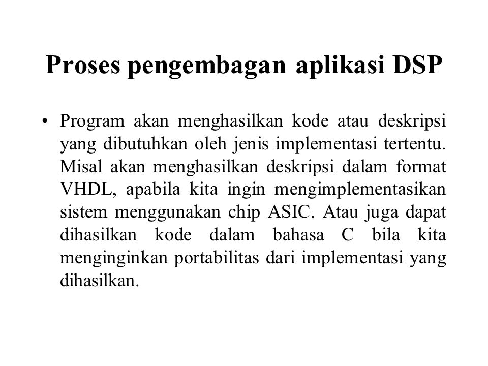 Proses pengembagan aplikasi DSP