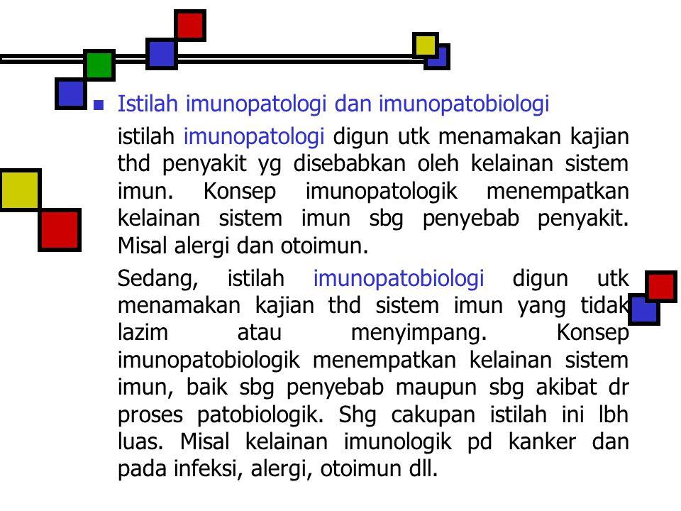 Istilah imunopatologi dan imunopatobiologi