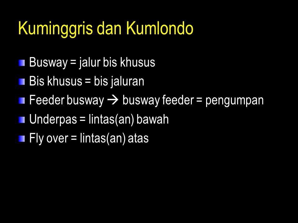 Kuminggris dan Kumlondo
