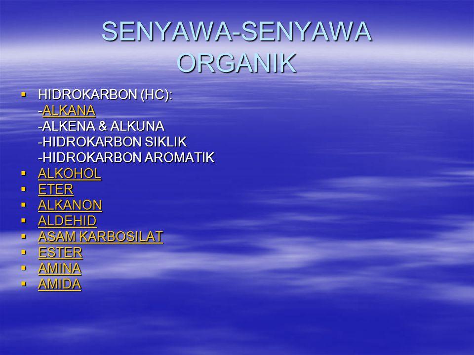 SENYAWA-SENYAWA ORGANIK