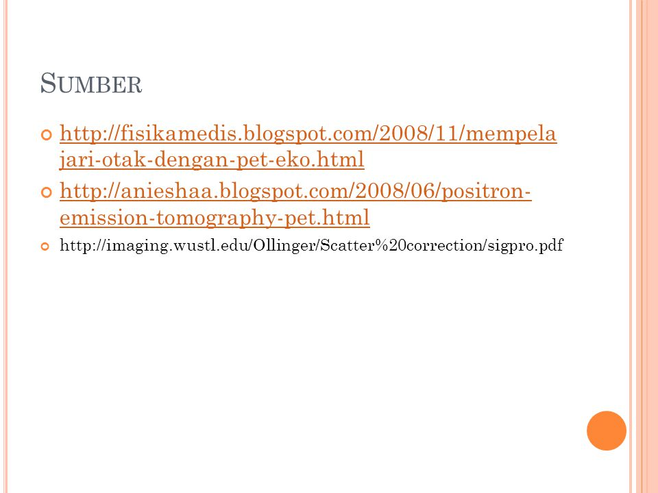 Sumber http://fisikamedis.blogspot.com/2008/11/mempela jari-otak-dengan-pet-eko.html.