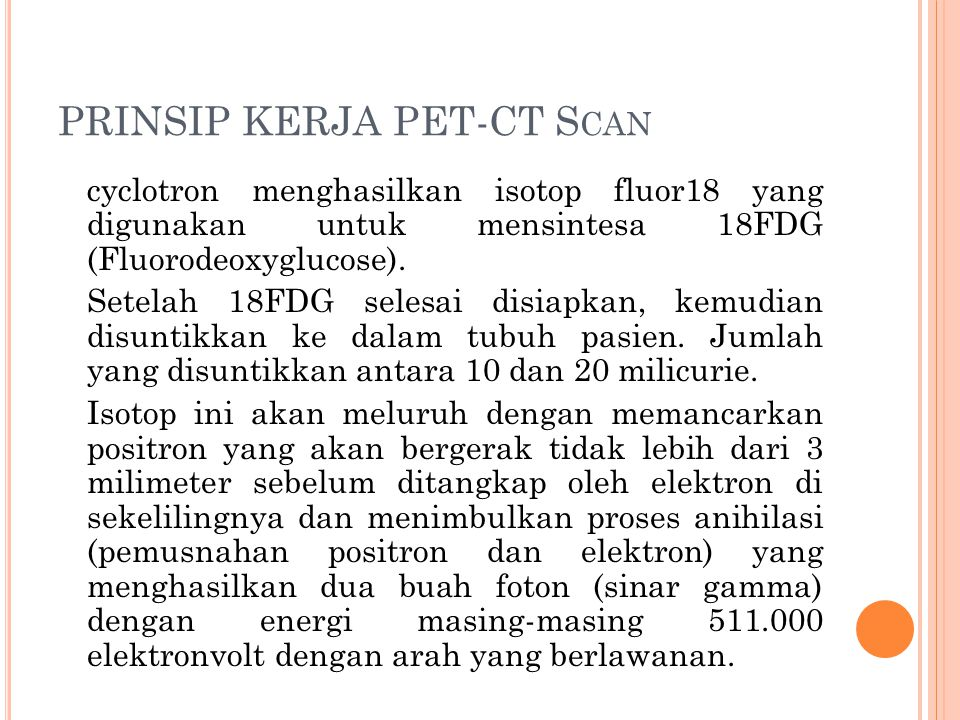 PRINSIP KERJA PET-CT Scan