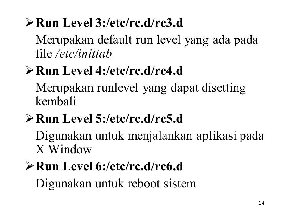 Run Level 3:/etc/rc.d/rc3.d