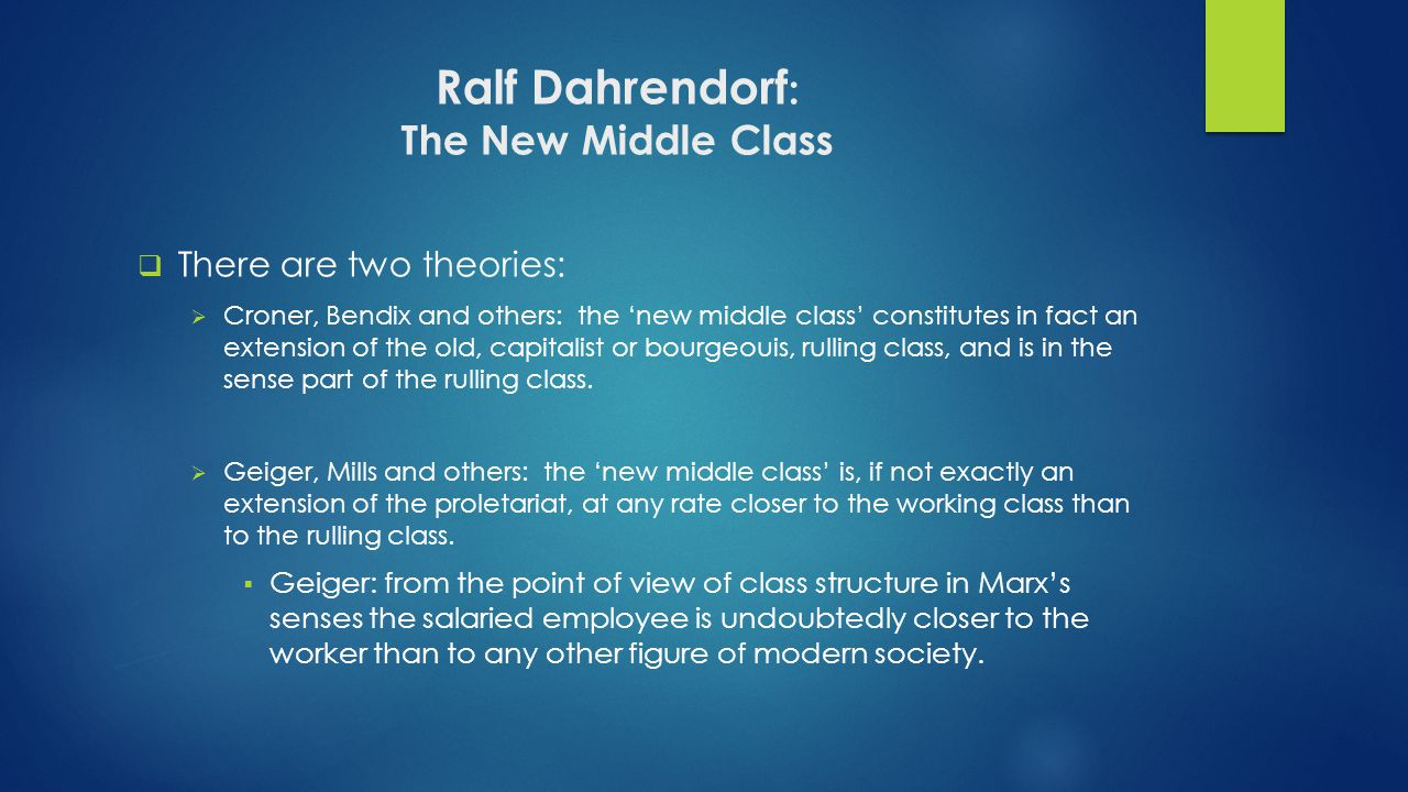 Ralf Dahrendorf: The New Middle Class