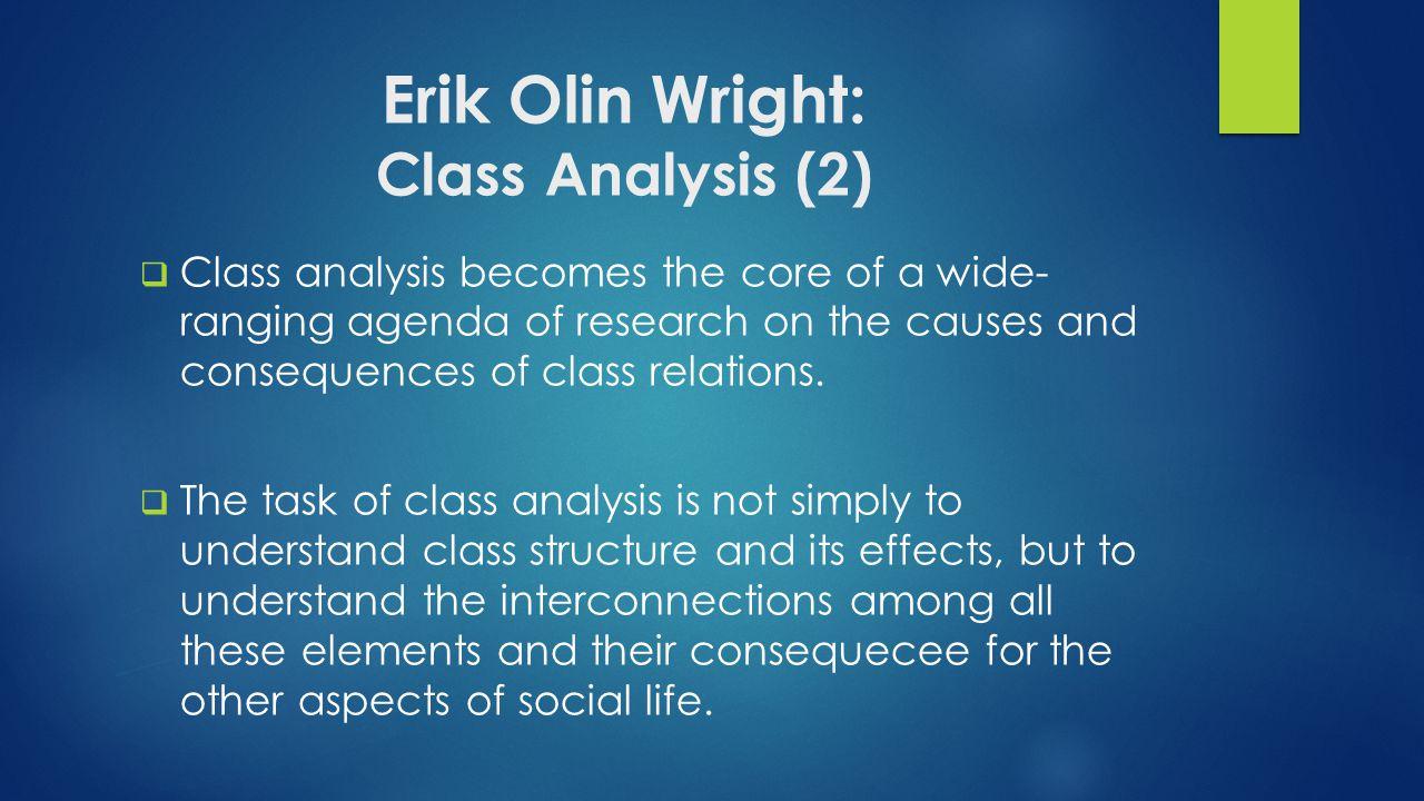 Erik Olin Wright: Class Analysis (2)