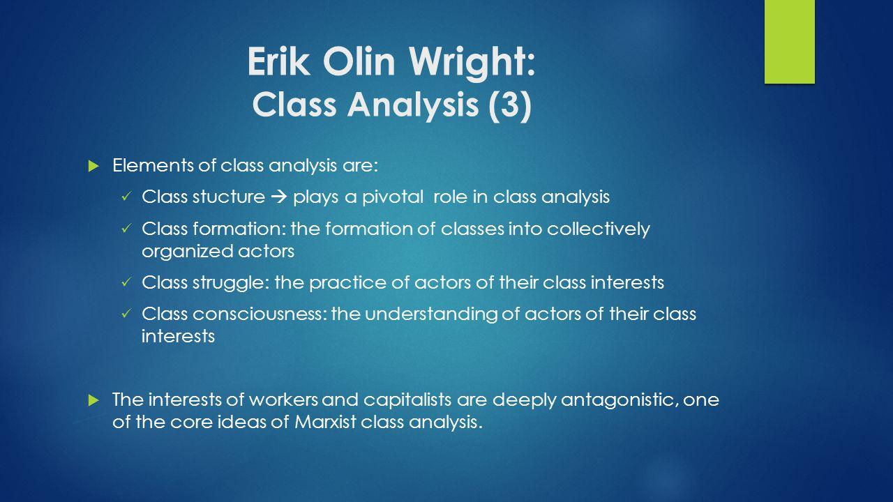 Erik Olin Wright: Class Analysis (3)