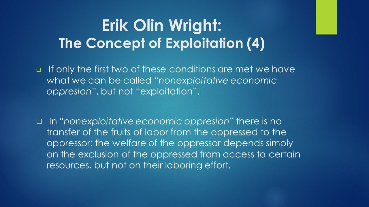 Erik Olin Wright: The Concept of Exploitation (4)