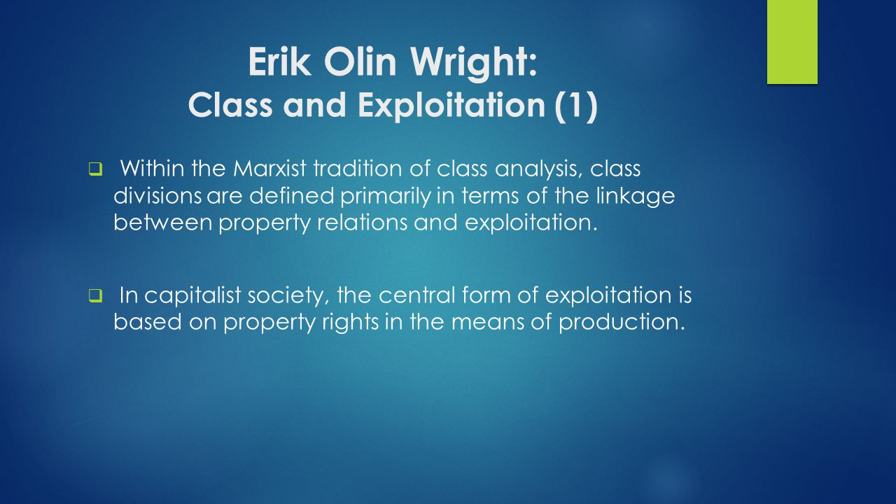 Erik Olin Wright: Class and Exploitation (1)