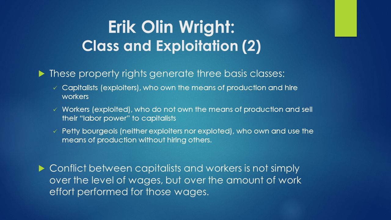 Erik Olin Wright: Class and Exploitation (2)
