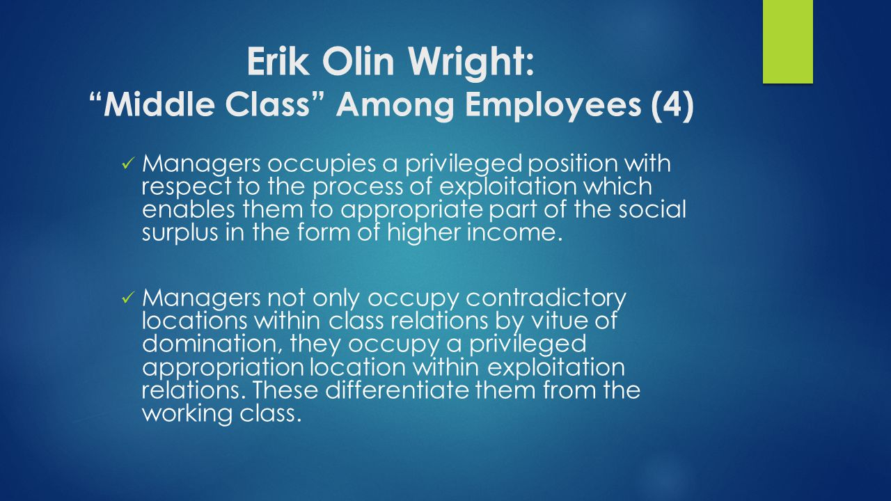 Erik Olin Wright: Middle Class Among Employees (4)