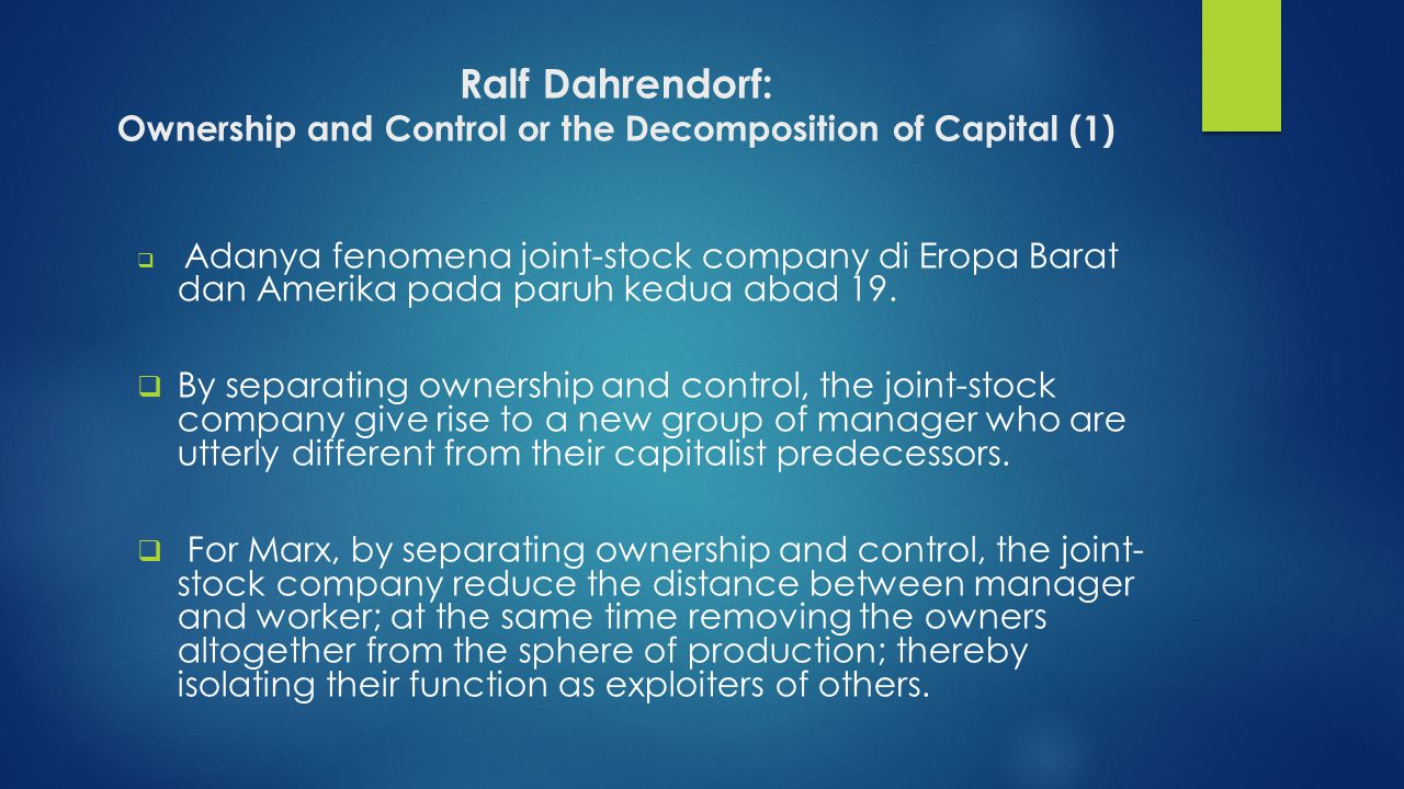 Ralf Dahrendorf: Ownership and Control or the Decomposition of Capital (1)