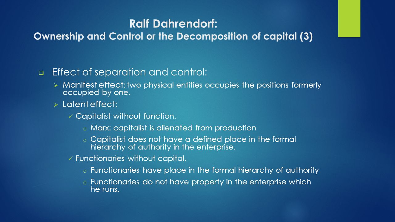 Ralf Dahrendorf: Ownership and Control or the Decomposition of capital (3)
