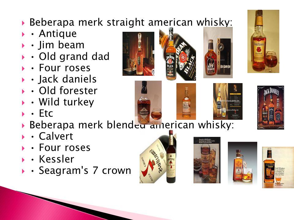Beberapa merk straight american whisky:
