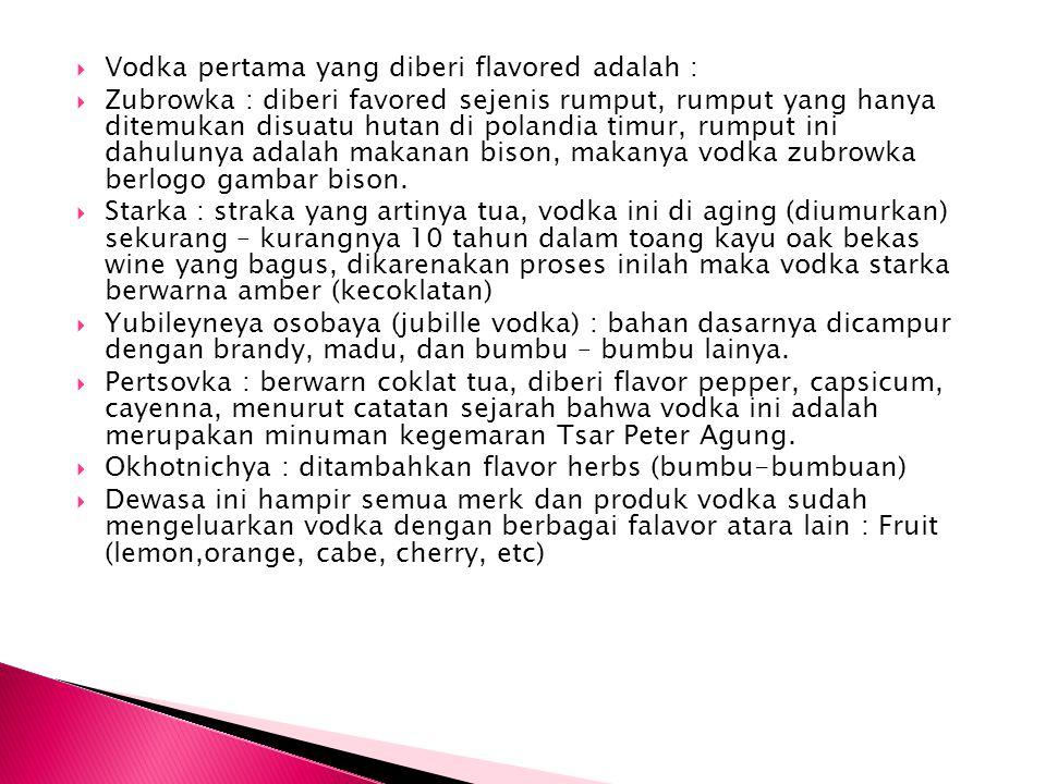 Vodka pertama yang diberi flavored adalah :