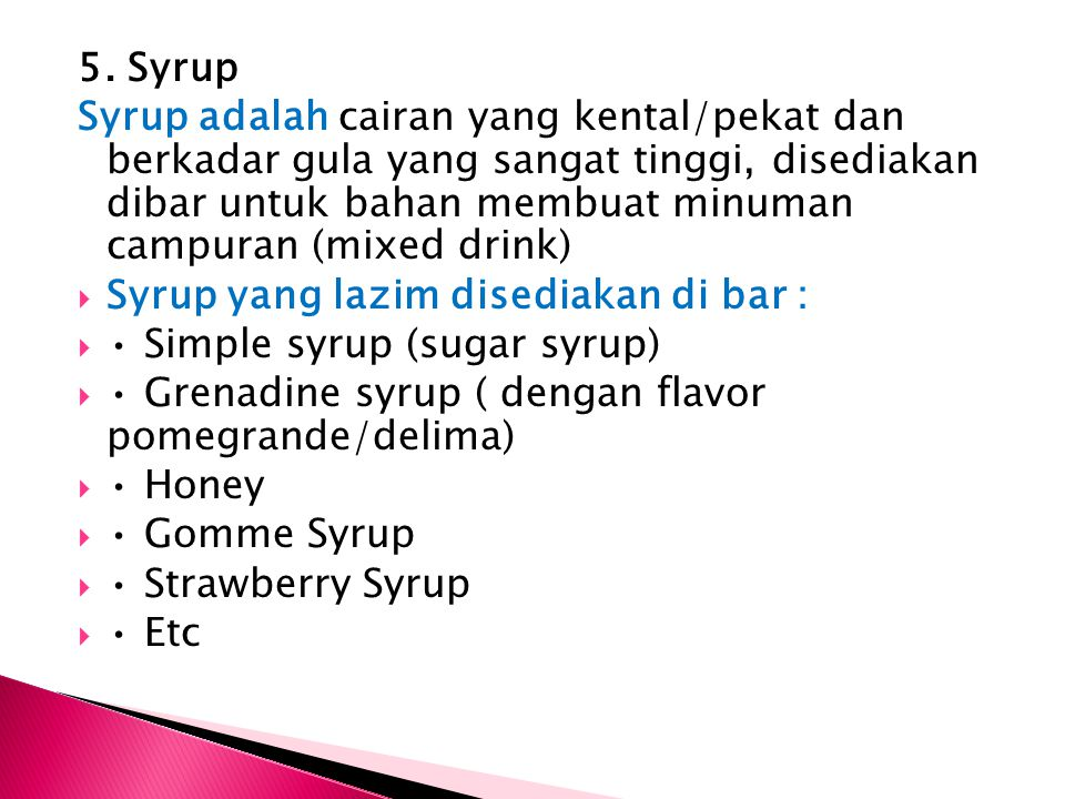 5. Syrup