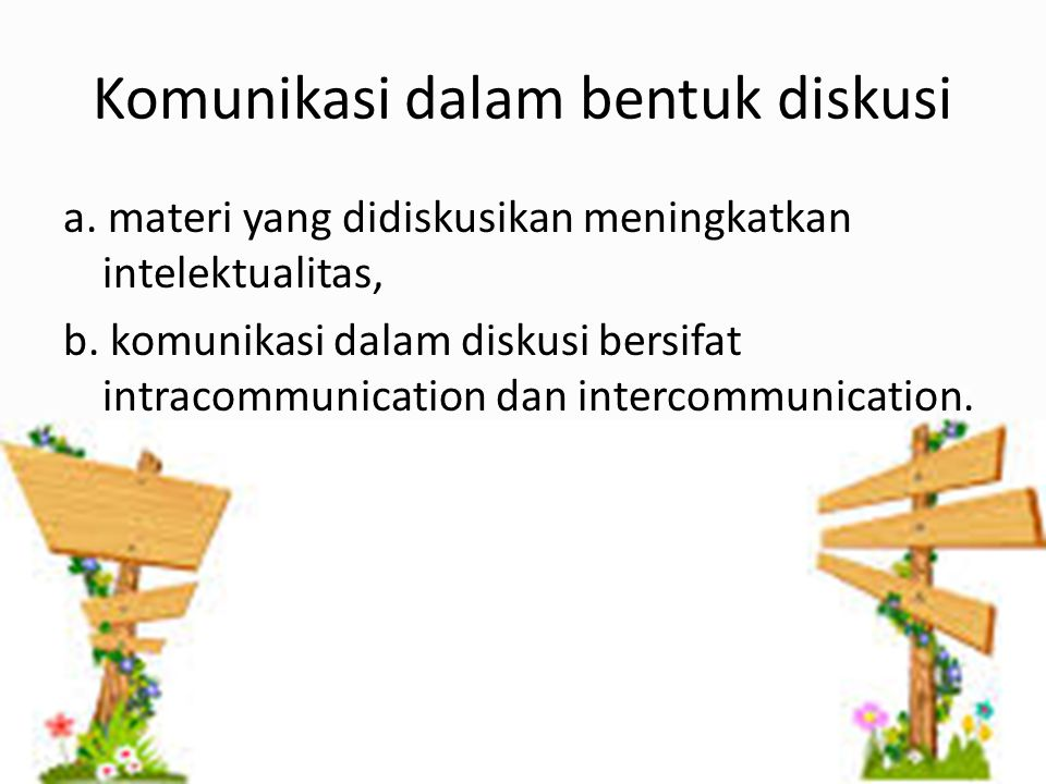 Komunikasi dalam bentuk diskusi