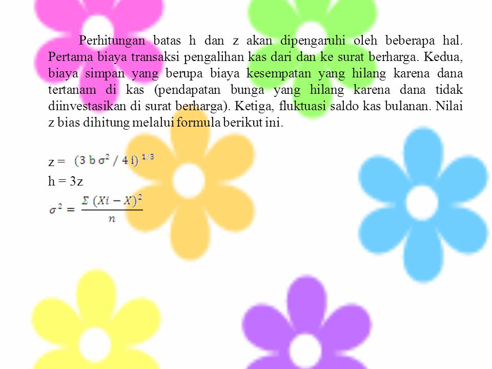 Perhitungan batas h dan z akan dipengaruhi oleh beberapa hal